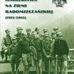 """""""Z dziejów harcerstwa na Ziemi Radomszczańskiej (1915-2015)"""" – opis książki"""