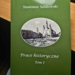 """""""Prace historyczne. Tom I"""" Sankowskiego – można nabyć nową książkę"""