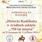 """Zaproszenie na wystawę """"Historia Radomska w źródłach zaklęta …750 lat miasta"""""""