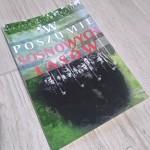 """""""W poszumie sosnowych lasów"""" – ukazała się książka Tomasza Michała Kolmasiaka"""