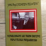 """""""Radomsko powojenne 1946 – 1949"""" – fragment z książki o Feliksie Przyłubskim"""