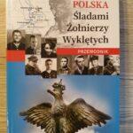 """Ciekawostka w przewodniku """"Polska. Śladami Żołnierzy Wyklętych"""""""